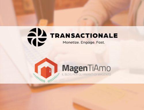 Magentiamo & Transactionale: attivata la nuova partnership