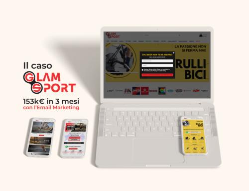 153k in 3 mesi con l'Email Marketing: il caso Glamsport